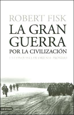 La gran guerra por la civilizacion