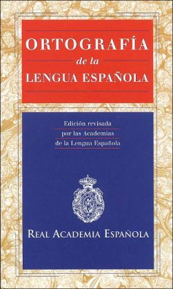 Ortografía de la lengua española (Orthography of the Spanish Language)