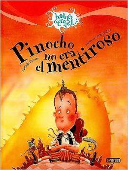 Pinocho no era el mentiroso