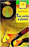 Tres Vueltas Al Planeta