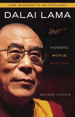Dalai Lama. Hombre, monje, místico