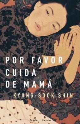 Por favor, cuida de mama (Please Look after Mom)