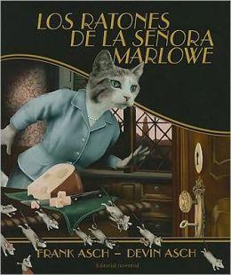 Los ratones de la senora Marlowe / The Mice of Mrs. Marlowe