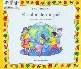 El Color de Mi Piel: Hablemos del Racismo = The Skin I'm in