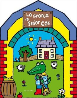 La granja del señor Coc/ The farm of Mr. Coc