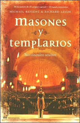 Masones y templarios (The Temple and the Lodge)