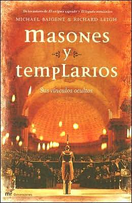 Masones y templarios (The Temple and the Lodge)