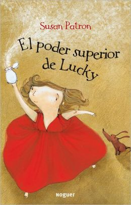 El poder superior de Lucky (The Higher Power of Lucky)