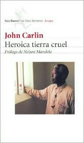 Heroica Tierra Cruel