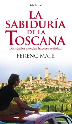 La sabidura de la Toscana