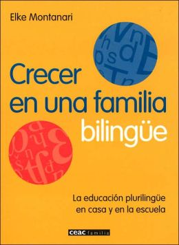 Crecer En Una Familia Bilingue