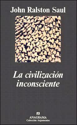 La Civilizacion Inconsciente