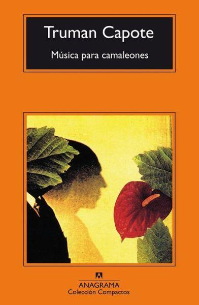 Musica para camaleones (Music for Chameleons)