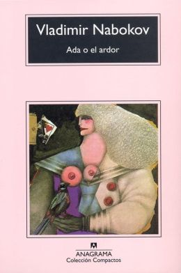Ada o el ardor (Ada, or Ardor: A Family Chronicle)
