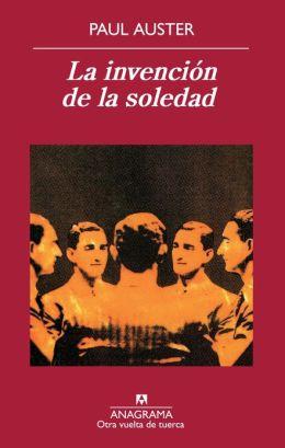La invención de la soledad (The Invention of Solitude)