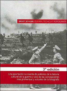 Guerra Tecnica Y Fotografia