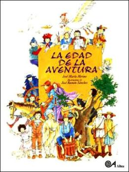 Edad de la Aventura (the Age of Adventure)