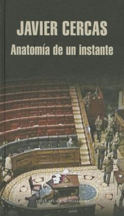Anatomía de un instante (The Anatomy of a Moment: Thirty-Five Minutes in History and Imagination)