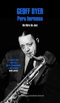 Pero hermoso: Un libro de Jazz