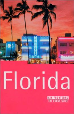 Florida sin fronteras: The Rough Guide