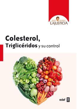 Colesterol, trigliceridos y su control