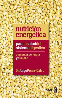 Nutricion energetica para el sistema digestivo