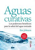 Book Cover Image. Title: Aguas curativas, Author: Ben Johnson