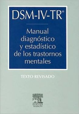 Manual Diagnostico y Estadistico de los Trastornos Mentales - Texto Revisado