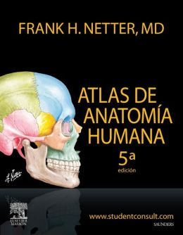 Atlas de Anatomía Humana + StudentConsult