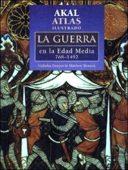 La Guerra En la Edad Media 768-1492