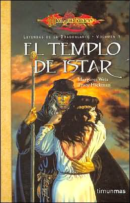 El templo de Istar (Time of the Twins: Dragonlance Legends #1)