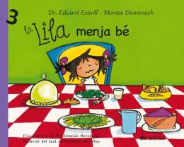 La Lila menja bé (La Lila 3)