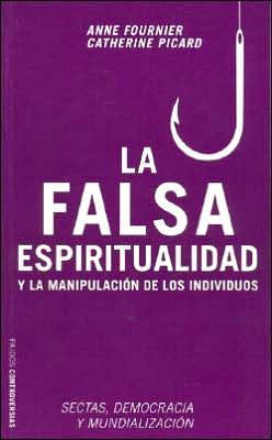 La falsa espiritualidad