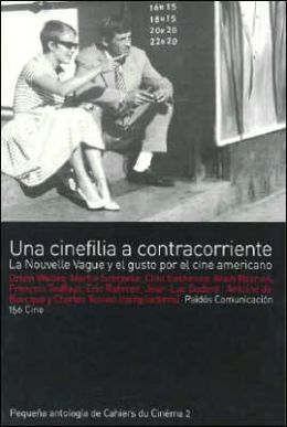 Una Cinefilia a Contracorriente