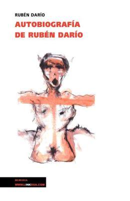 Autobiografia de Ruben Dario