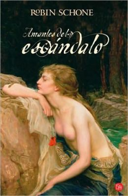 Amantes del escándalo (Scandalous Lovers)