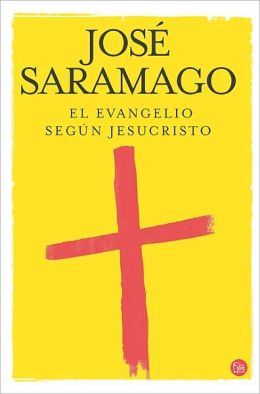 El Evangelio segun Jesucristo (The Gospel According to Jesus Christ)