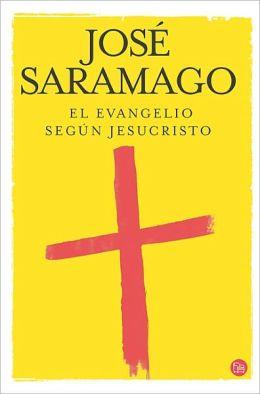 El Evangelio segun Jesucristo (The Gospel According to Jesus Christ)