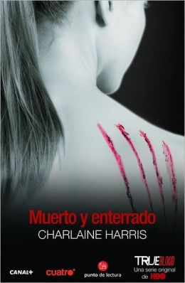 Muerto y enterrado (Dead and Gone)