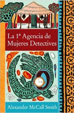 La 1a agencia de mujeres detectives (No. 1 Ladies' Detective Agency)