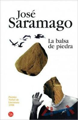 La balsa de piedra (The Stone Raft)