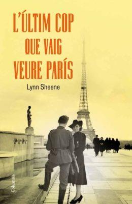 L'últim cop que vaig veure París