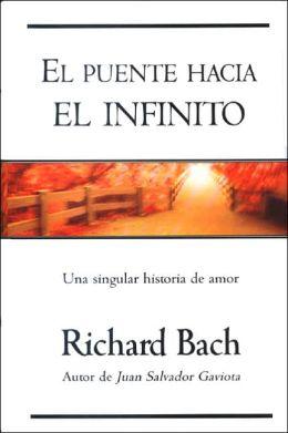 Puente hacia el infinito: Una historia de amor