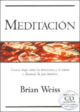 Meditacion - Incluye CD Del Autor Con Una Sesion Practica