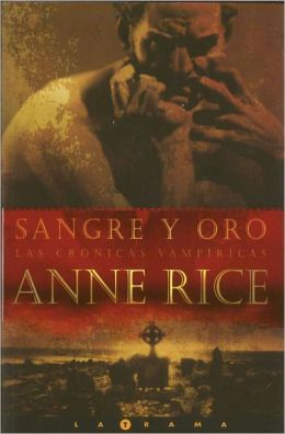 Sangre y oro (Blood and Gold)