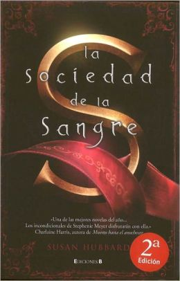 La sociedad de la sangre (The Society of S)
