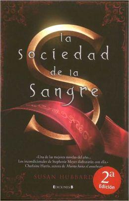 La sociedad de la sangre (The Society of S)
