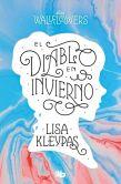 Book Cover Image. Title: El diablo en invierno (The Devil in Winter), Author: Lisa Kleypas