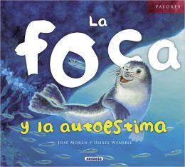 La foca y la autoestima