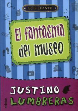 Justino Lumbreras #2 EL fantasma del museo